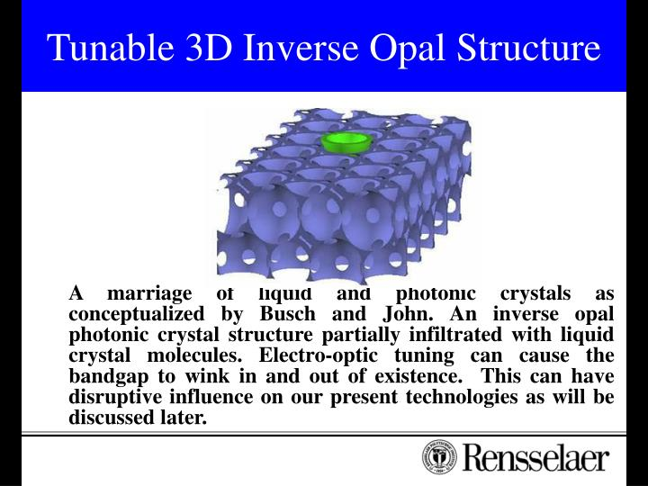 Tunable 3D Inverse Opal Structure