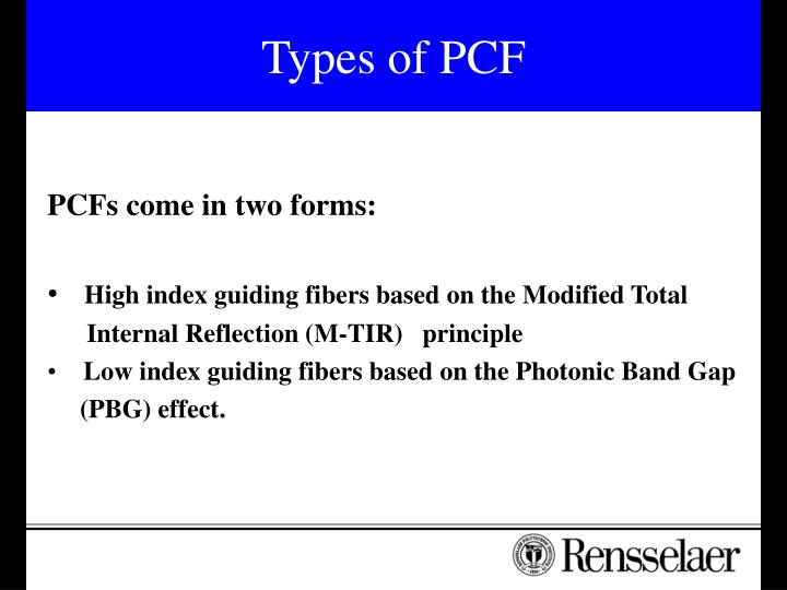Types of PCF
