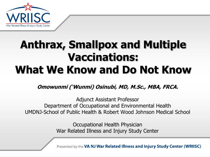 Anthrax smallpox and multiple vaccinations what we know and do not know