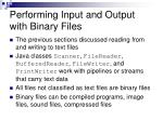performing input and output with binary files