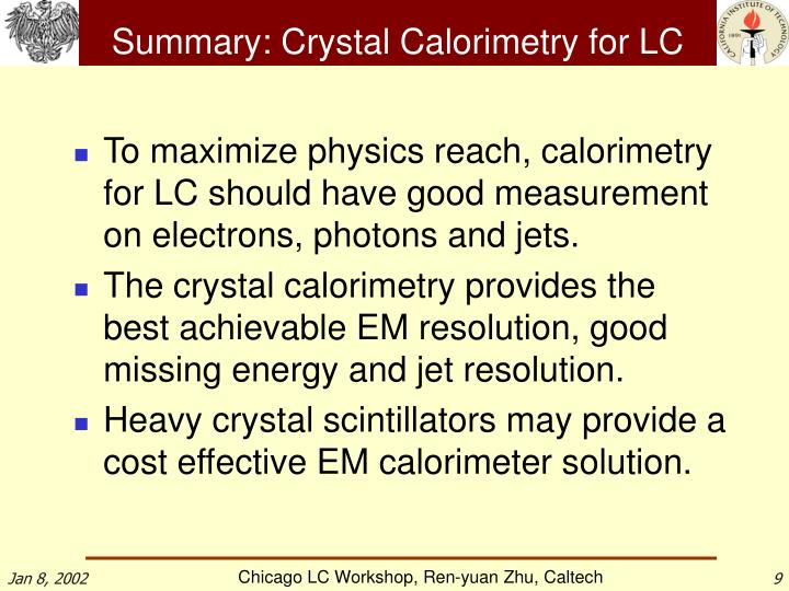 Summary: Crystal Calorimetry for LC