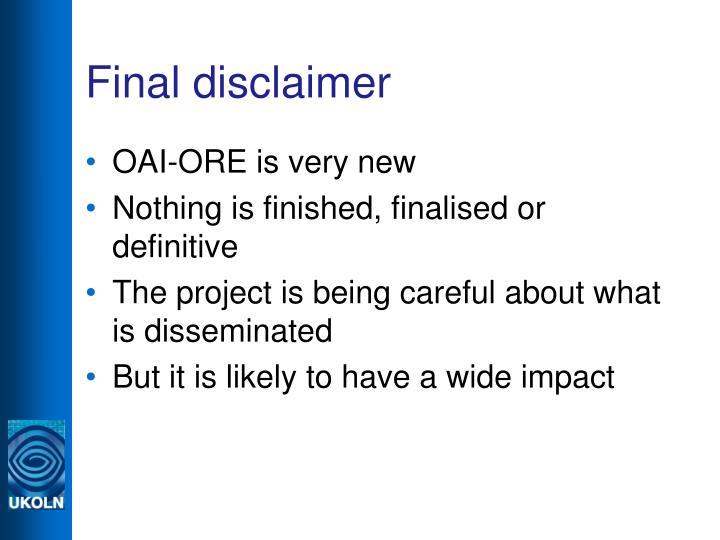 Final disclaimer