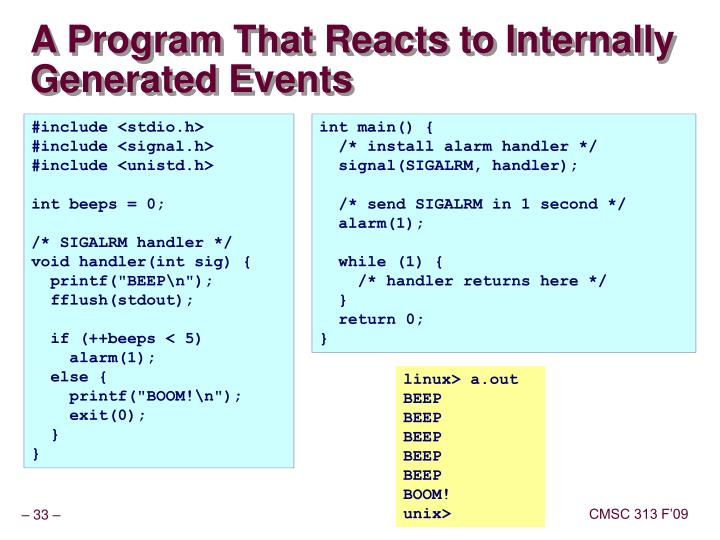 A Program That Reacts to Internally Generated Events