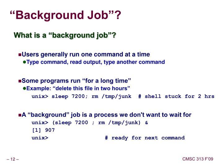 """Background Job""?"