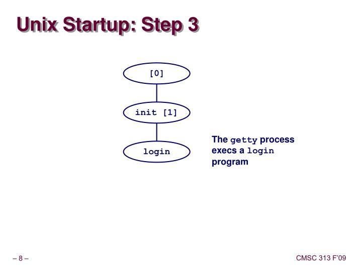 Unix Startup: Step 3