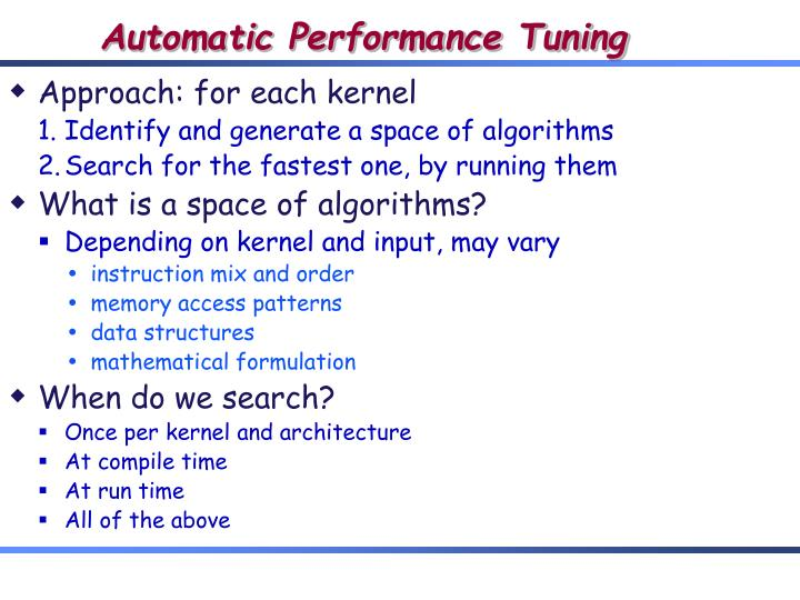 Automatic Performance Tuning