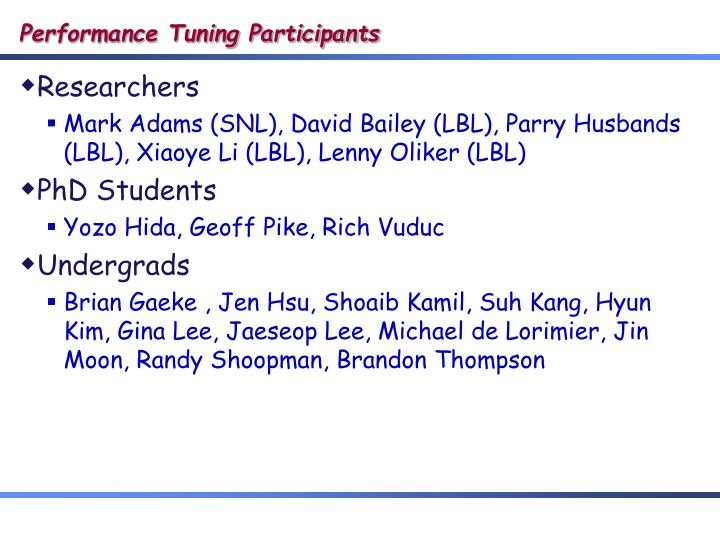 Performance tuning participants