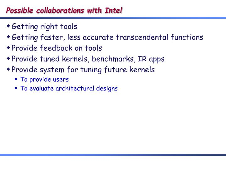 Possible collaborations with Intel