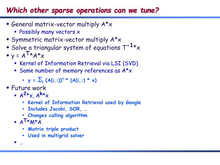 Which other sparse operations can we tune?