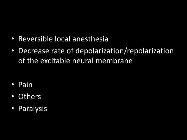 Reversible local anesthesia