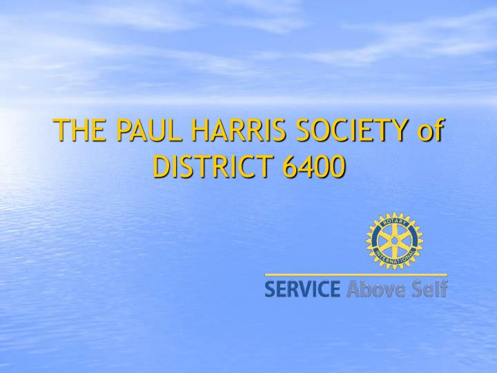 the paul harris society of district 6400 n.