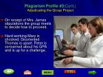plagiarism profile 3 cont adjudicating the group project2
