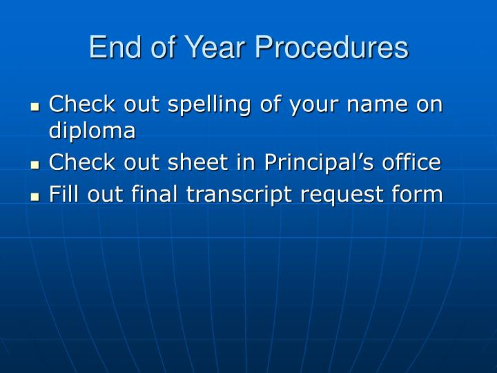 End of Year Procedures