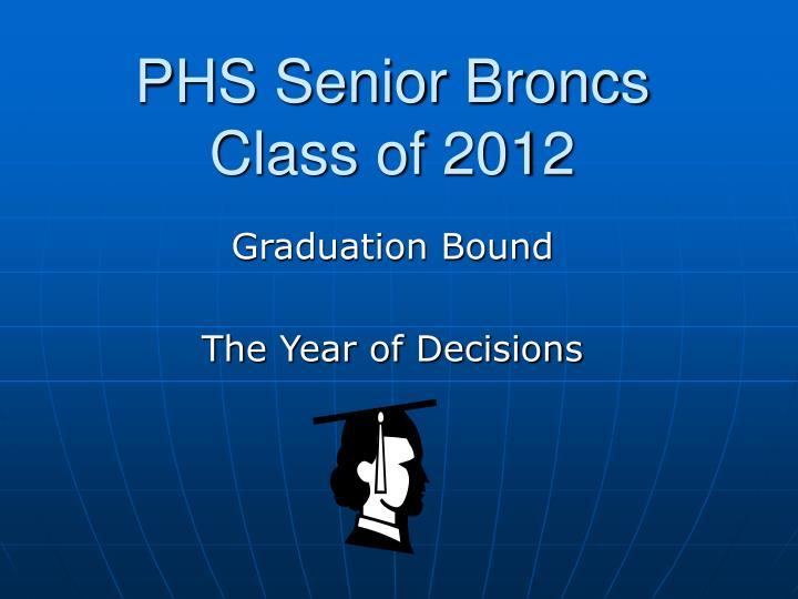Phs senior broncs class of 2012