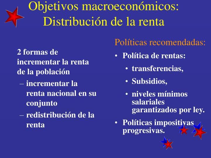 Objetivos macroeconómicos: