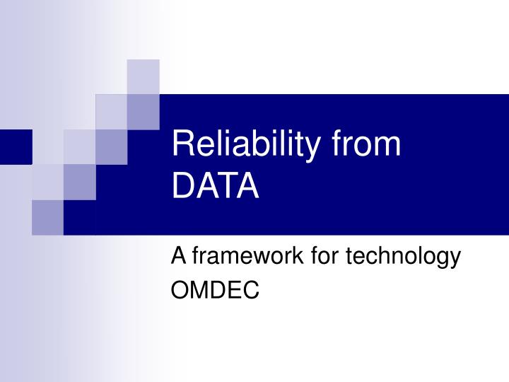 Reliability from data