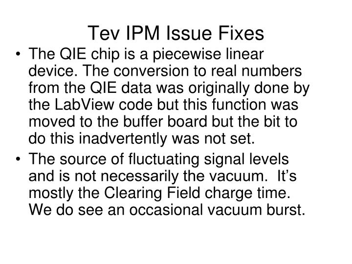Tev ipm issue fixes