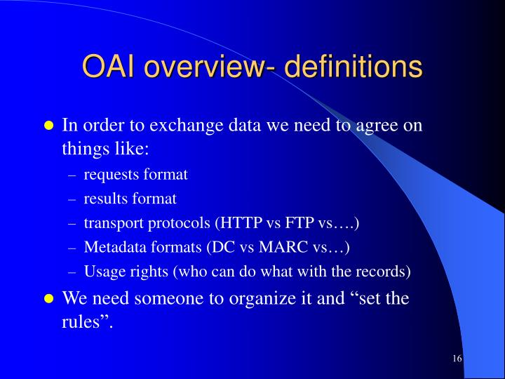 OAI overview- definitions