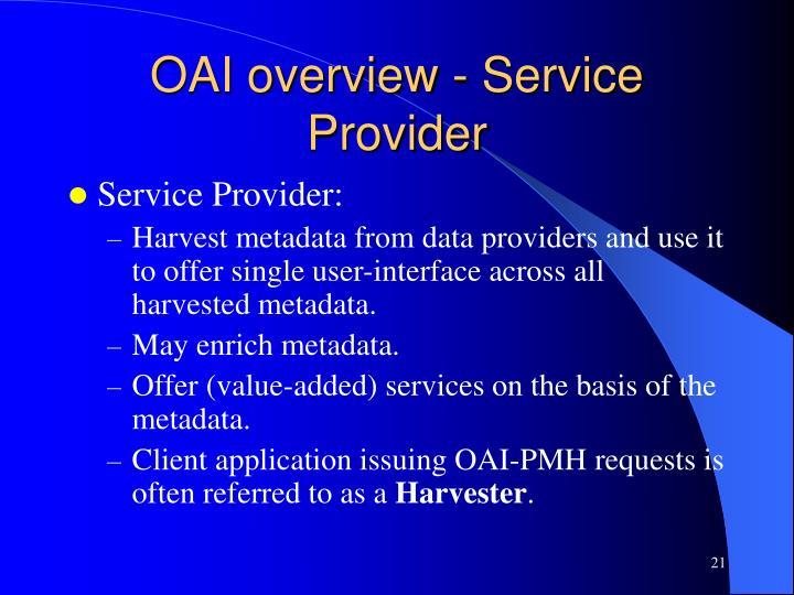 OAI overview - Service Provider