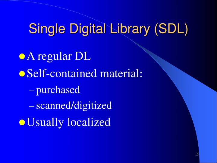 Single Digital Library (SDL)