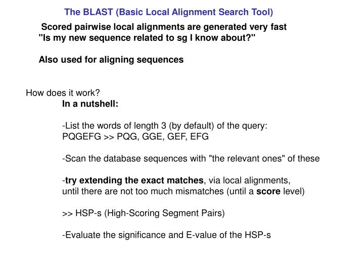 The BLAST (Basic Local Alignment Search Tool)