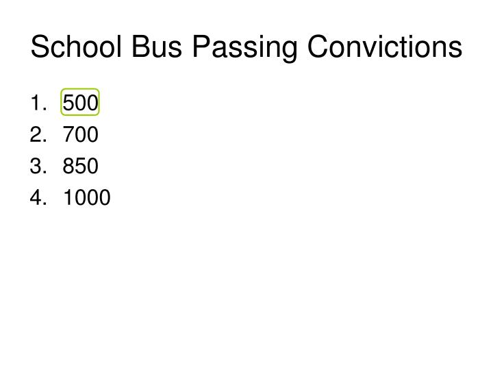 School Bus Passing Convictions