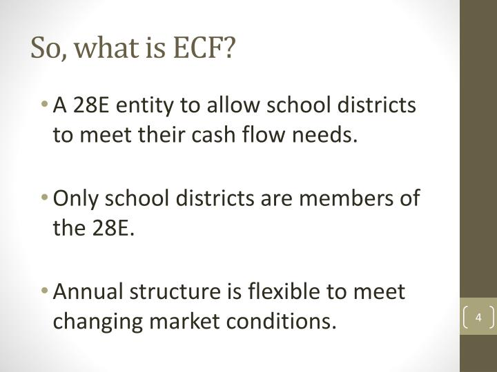 So, what is ECF?