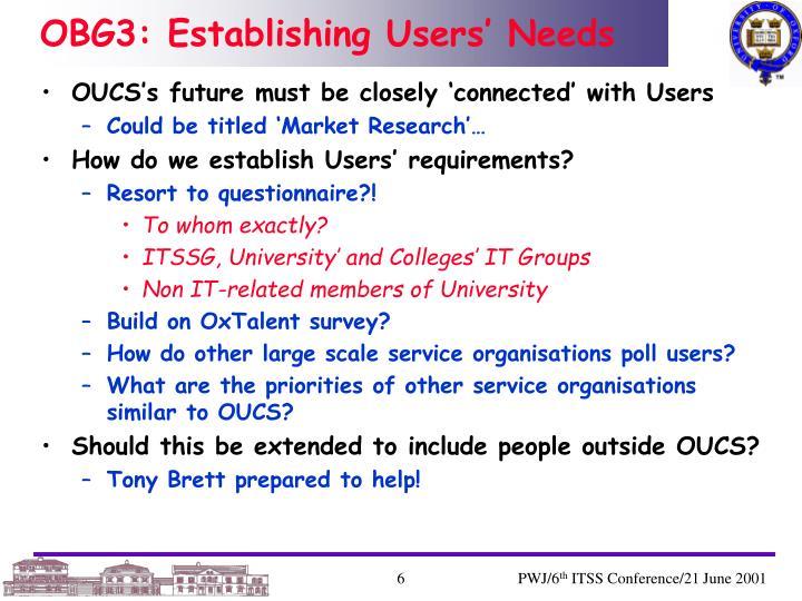 OBG3: Establishing Users' Needs