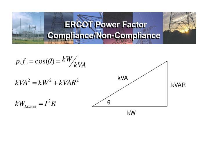 Ercot power factor compliance non compliance