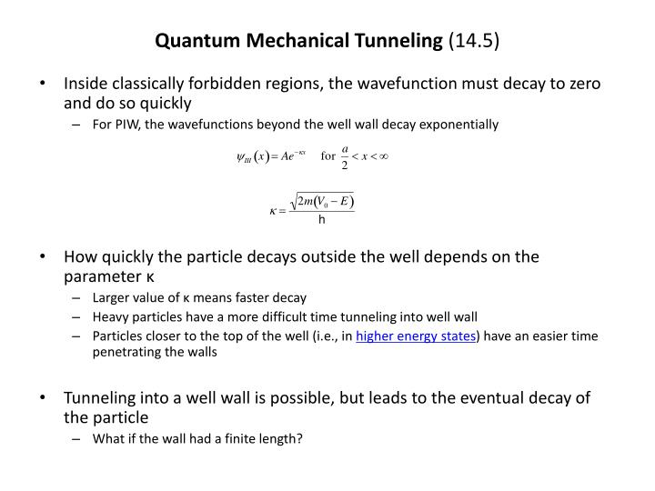 Quantum mechanical tunneling 14 5