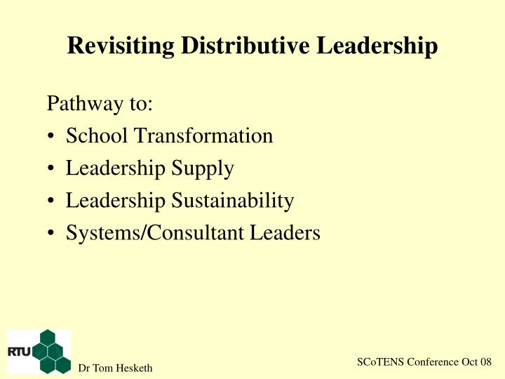 Revisiting Distributive Leadership