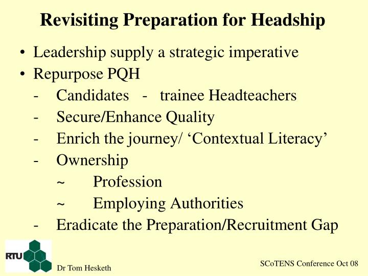 Revisiting Preparation for Headship