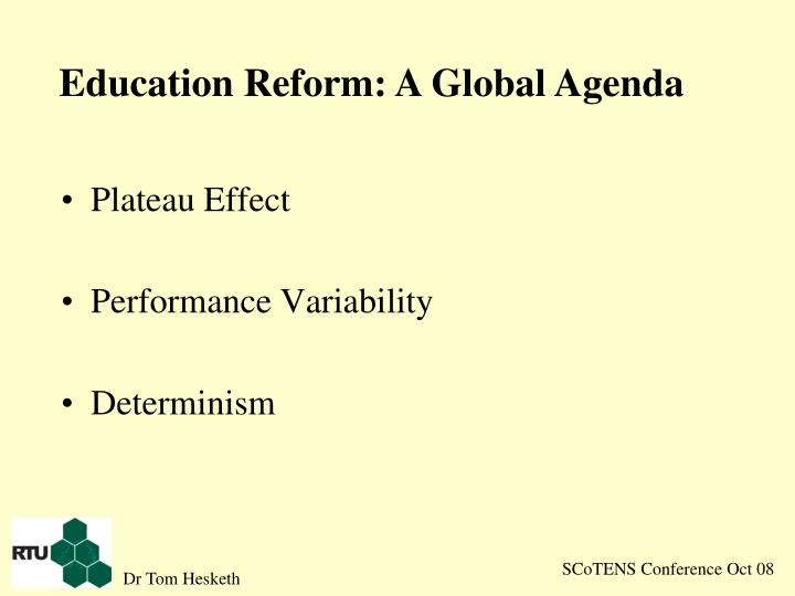 Education Reform: A Global Agenda