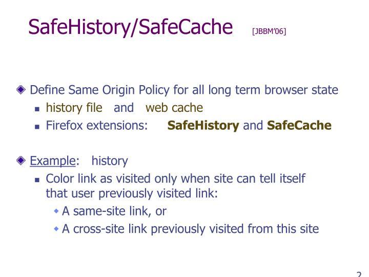SafeHistory/SafeCache