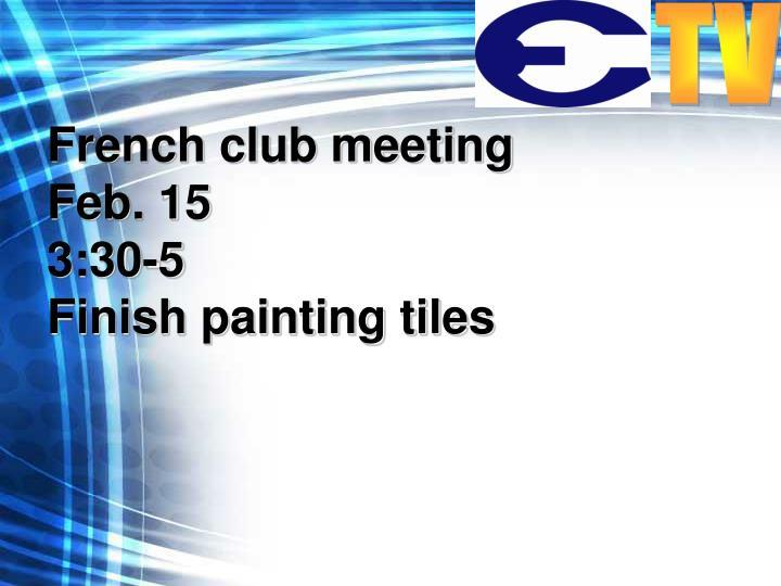 French club meeting