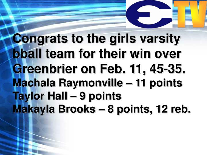 Congrats to the girls varsity bball team for their win over Greenbrier on Feb. 11, 45-35.