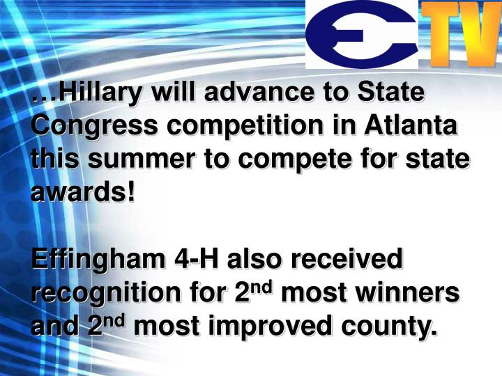 …Hillary will advance to State Congress competition in Atlanta this summer to compete for state awards!