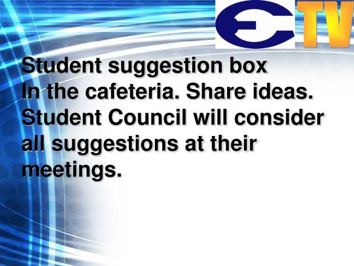Student suggestion box