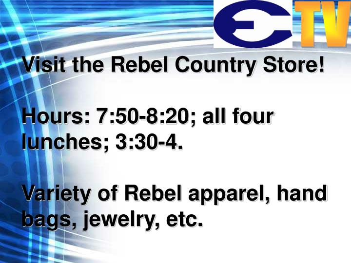 Visit the Rebel Country Store!