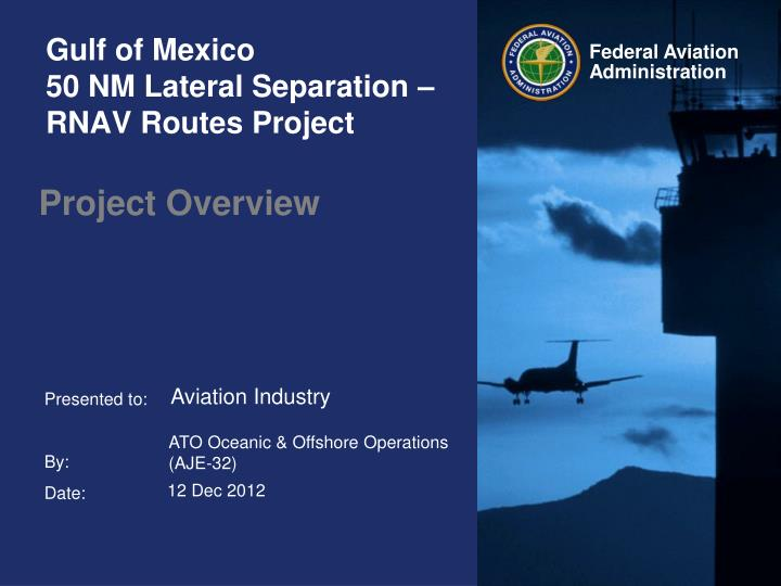 gulf of mexico 50 nm lateral separation rnav routes project