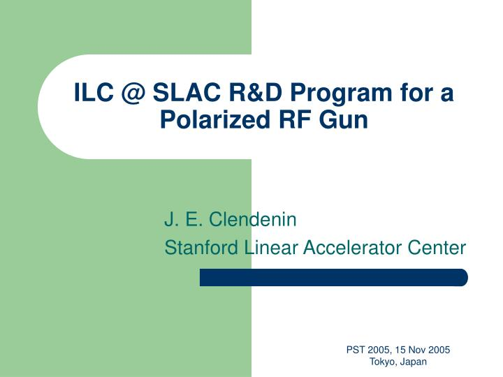 Ilc @ slac r d program for a polarized rf gun