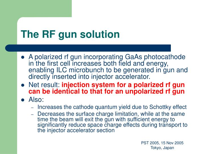 The RF gun solution