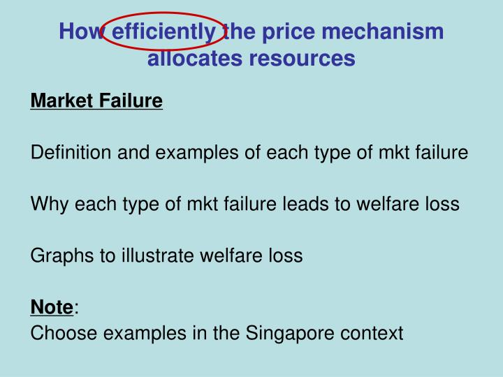 How efficiently the price mechanism allocates resources