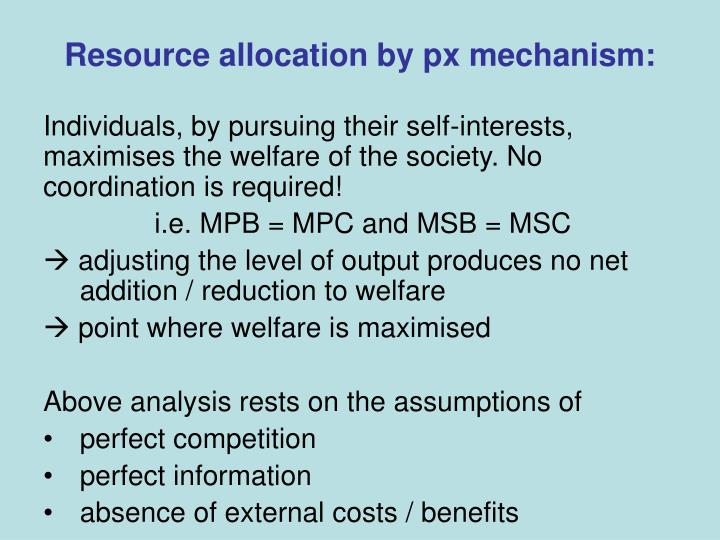 Resource allocation by px mechanism: