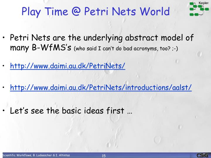 Play Time @ Petri Nets World