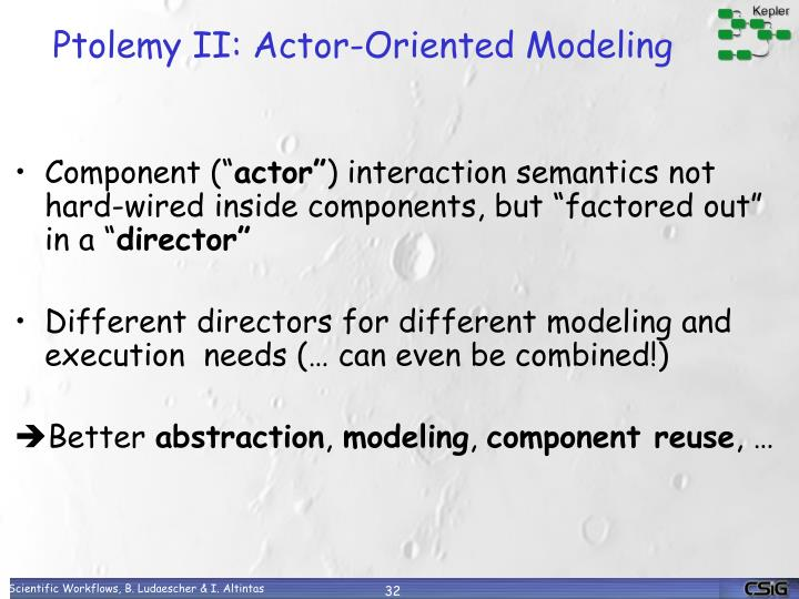 Ptolemy II: Actor-Oriented Modeling