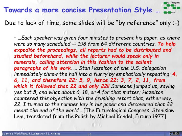 Towards a more concise Presentation Style …