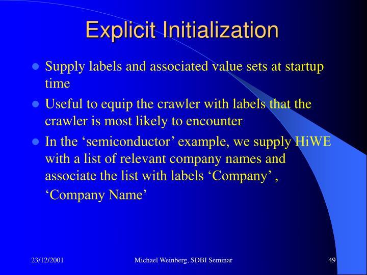 Explicit Initialization