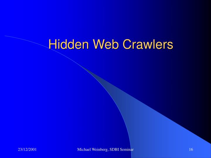 Hidden Web Crawlers