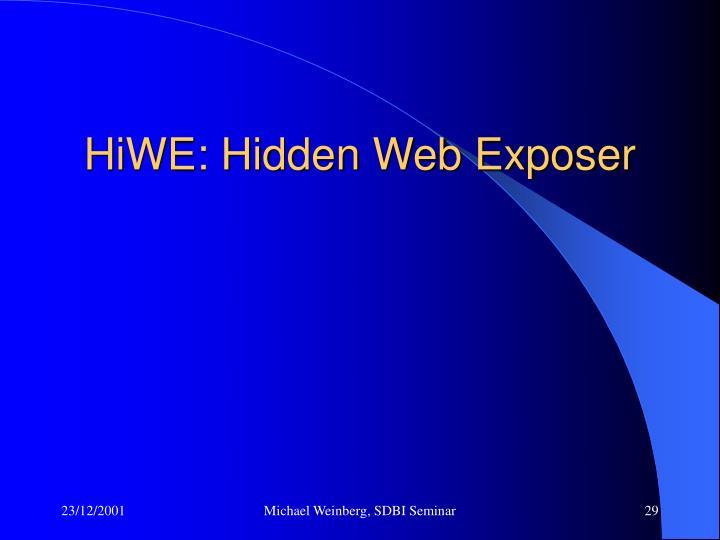 HiWE: Hidden Web Exposer